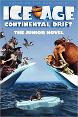 Ice Age, Continental Drift: The Junior Novel